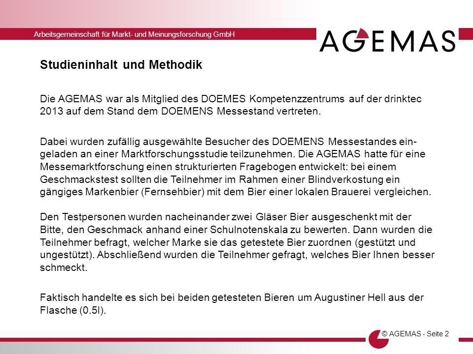 Arbeitsgemeinschaft für Markt- und Meinungsforschung GmbH © AGEMAS - Seite 2 Studieninhalt und Methodik Die AGEMAS war als Mitglied des DOEMES Kompete