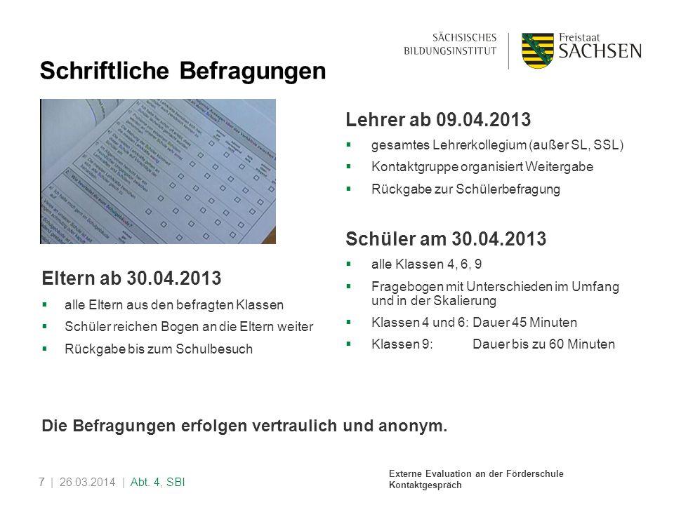 Externe Evaluation an der Förderschule Kontaktgespräch 8| 26.03.2014 | Abt.