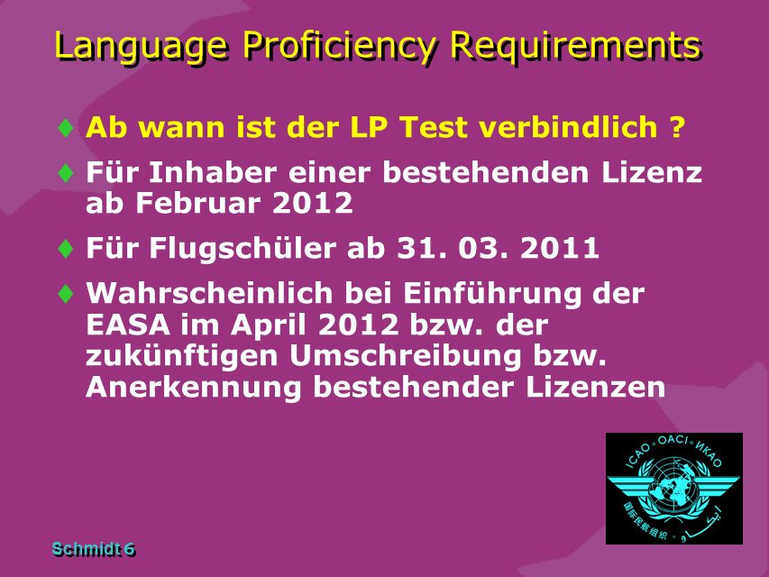 Schmidt 6 Language Proficiency Requirements Ab wann ist der LP Test verbindlich .