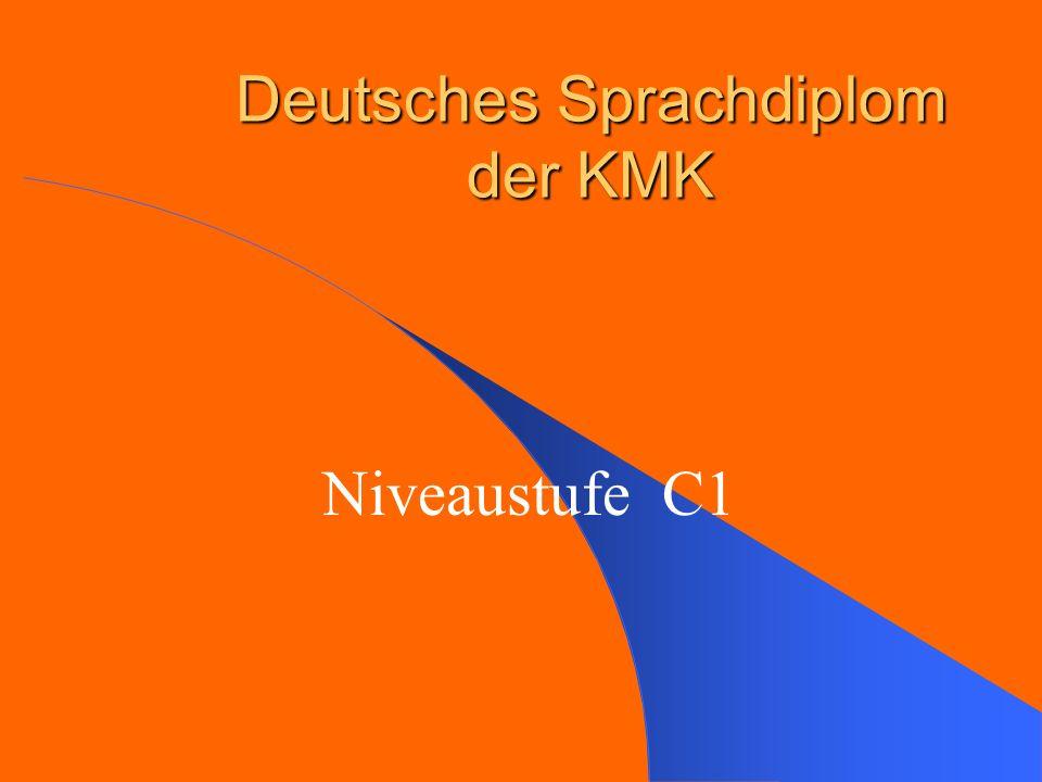 Deutsches Sprachdiplom der KMK Niveaustufe C1