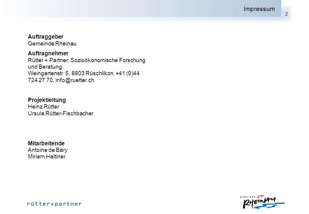 2 Impressum Auftraggeber Gemeinde Rheinau Auftragnehmer Rütter + Partner, Sozioökonomische Forschung und Beratung Weingartenstr. 5, 8803 Rüschlikon, +