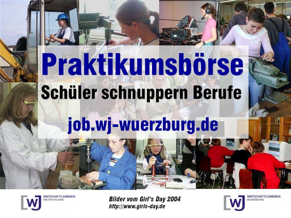 Bilder vom Girls Day 2004 http://www.girls-day.de Praktikumsbörse Schüler schnuppern Berufe job.wj-wuerzburg.de