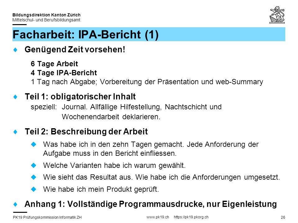 PK19 Prüfungskommission Informatik ZH www.pk19.ch https://pk19.pkorg.ch Bildungsdirektion Kanton Zürich Mittelschul- und Berufsbildungsamt 26 Facharbe