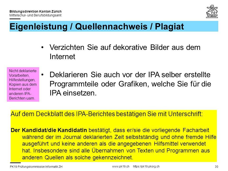PK19 Prüfungskommission Informatik ZH www.pk19.ch https://pk19.pkorg.ch Bildungsdirektion Kanton Zürich Mittelschul- und Berufsbildungsamt 30 Eigenlei