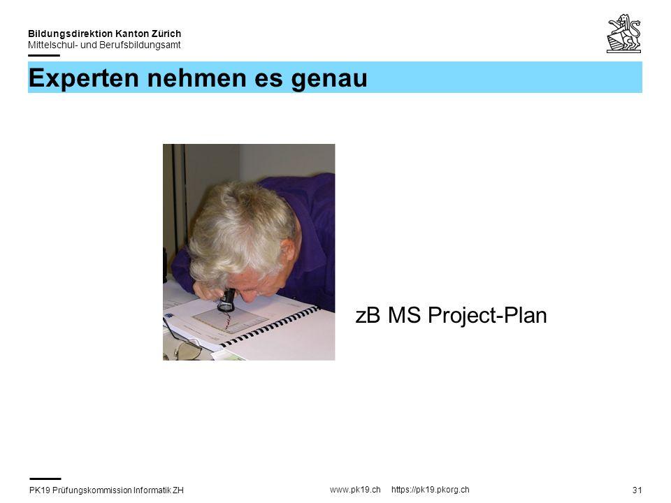 PK19 Prüfungskommission Informatik ZH www.pk19.ch https://pk19.pkorg.ch Bildungsdirektion Kanton Zürich Mittelschul- und Berufsbildungsamt 31 Experten