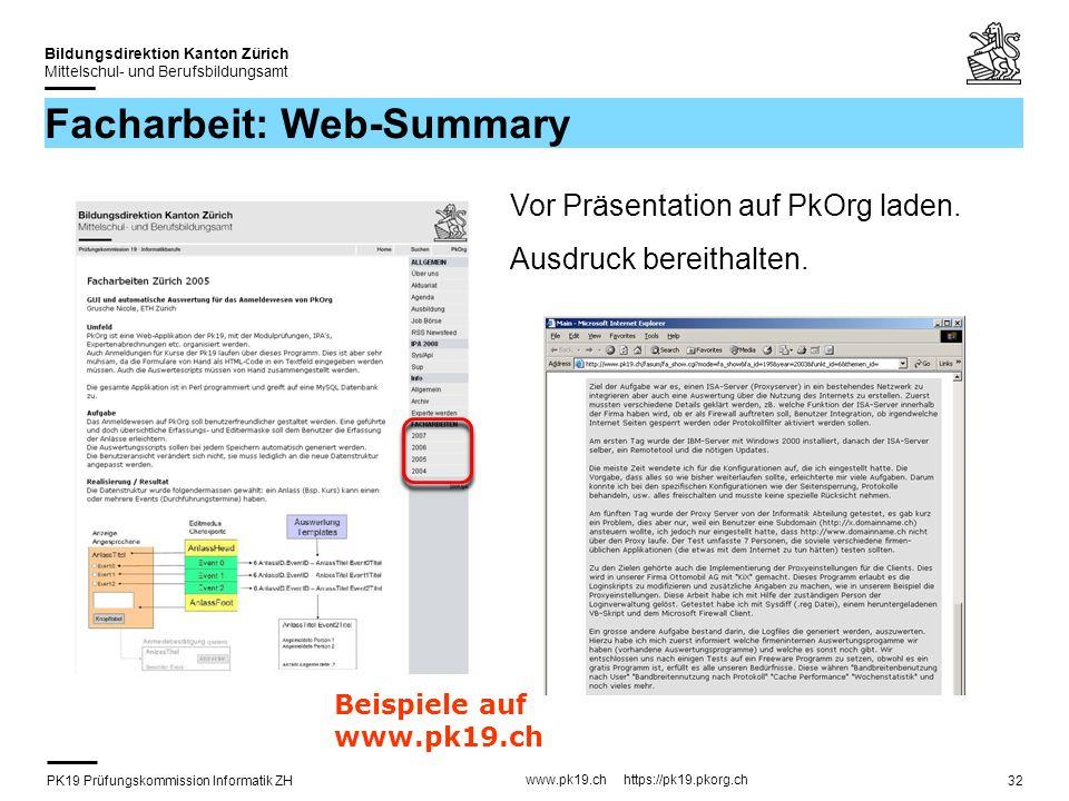 PK19 Prüfungskommission Informatik ZH www.pk19.ch https://pk19.pkorg.ch Bildungsdirektion Kanton Zürich Mittelschul- und Berufsbildungsamt 32 Facharbe