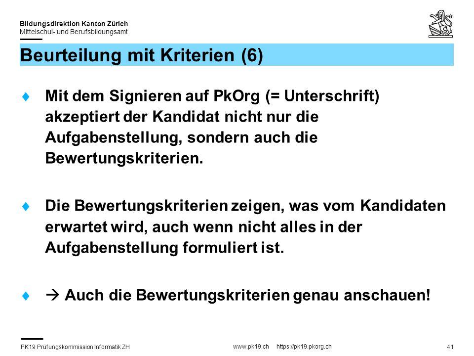 PK19 Prüfungskommission Informatik ZH www.pk19.ch https://pk19.pkorg.ch Bildungsdirektion Kanton Zürich Mittelschul- und Berufsbildungsamt 41 Beurteil