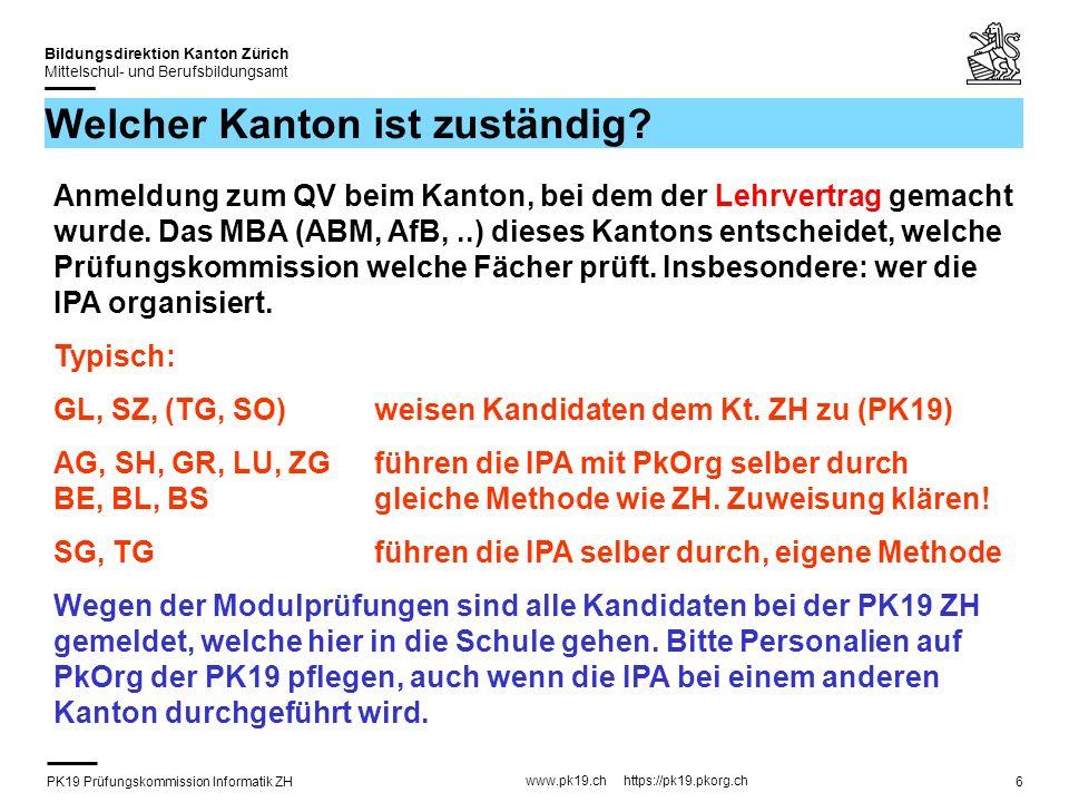 PK19 Prüfungskommission Informatik ZH www.pk19.ch https://pk19.pkorg.ch Bildungsdirektion Kanton Zürich Mittelschul- und Berufsbildungsamt 6 Welcher K