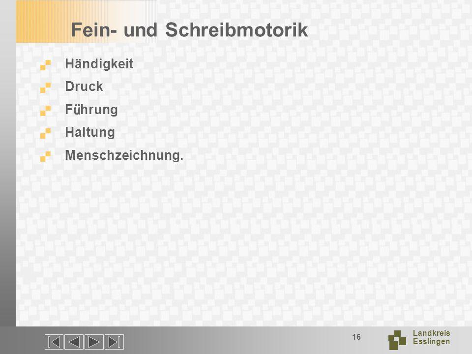 Landkreis Esslingen 16 Fein- und Schreibmotorik Händigkeit Druck F ü hrung Haltung Menschzeichnung.