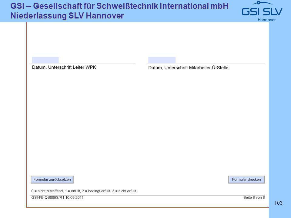 SLVHannoverSLVHannover GSI – Gesellschaft für Schweißtechnik International mbH Niederlassung SLV Hannover 103