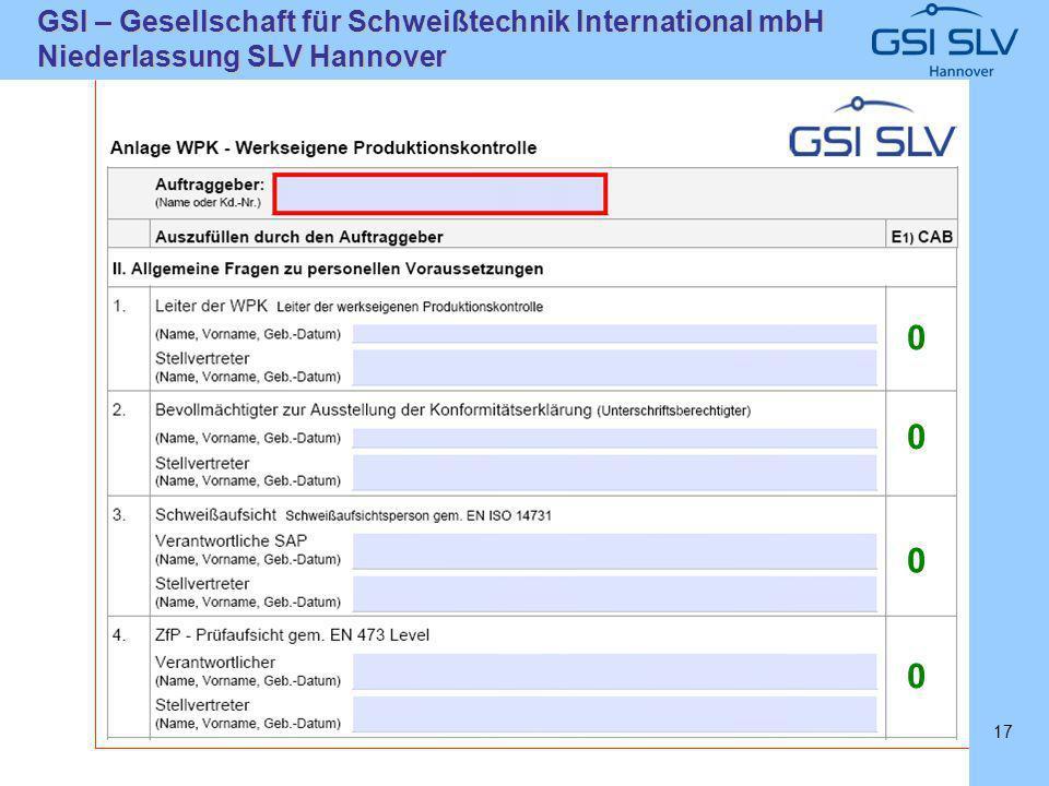 SLVHannoverSLVHannover GSI – Gesellschaft für Schweißtechnik International mbH Niederlassung SLV Hannover 17 0 0 0 0