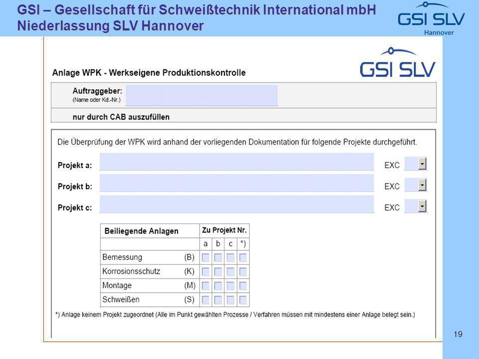 SLVHannoverSLVHannover GSI – Gesellschaft für Schweißtechnik International mbH Niederlassung SLV Hannover 19