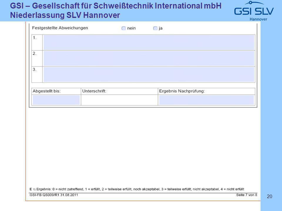 SLVHannoverSLVHannover GSI – Gesellschaft für Schweißtechnik International mbH Niederlassung SLV Hannover 20