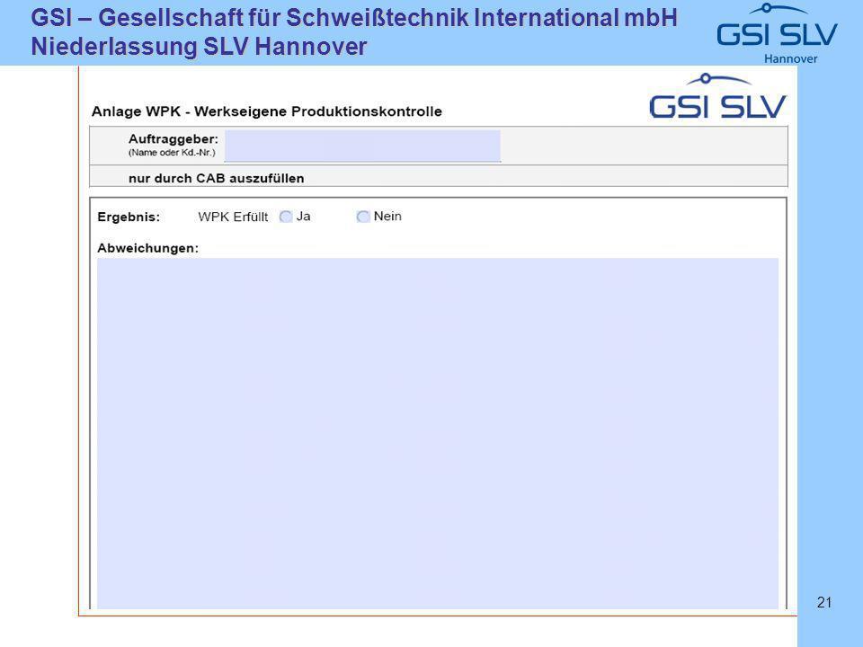 SLVHannoverSLVHannover GSI – Gesellschaft für Schweißtechnik International mbH Niederlassung SLV Hannover 21