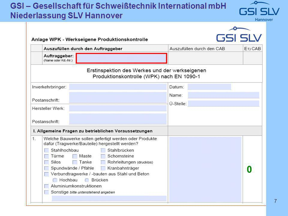 SLVHannoverSLVHannover GSI – Gesellschaft für Schweißtechnik International mbH Niederlassung SLV Hannover 7 0