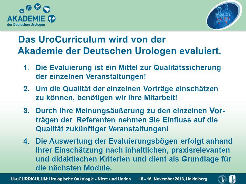 Das UroCurriculum wird von der Akademie der Deutschen Urologen evaluiert.