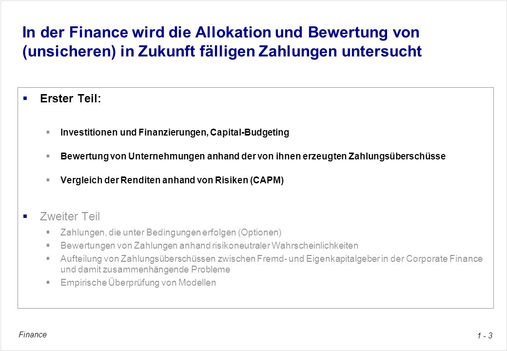 Finance 1 - 24 2.Vorlesung: Capital-Budgeting Buchkapitel 4, pp.