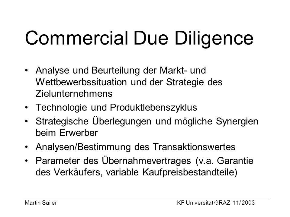 Martin SailerKF Universität GRAZ 11/ 2003 Commercial Due Diligence Analyse und Beurteilung der Markt- und Wettbewerbssituation und der Strategie des Z
