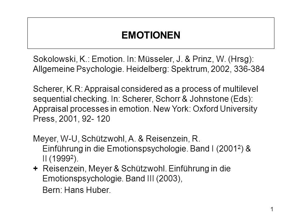 2 Arbeitsdefinition von Emotionen (Meyer, Schützwohl& Reisenzein, 2001 2 ) Emotionen sind zeitlich datierte, konkrete einzelne psychische Vorkommnisse wie z.B.