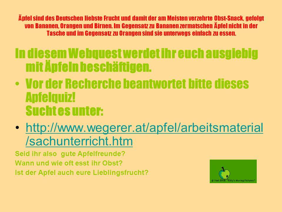 Äpfel sind des Deutschen liebste Frucht und damit der am Meisten verzehrte Obst-Snack, gefolgt von Bananen, Orangen und Birnen. Im Gegensatz zu Banane