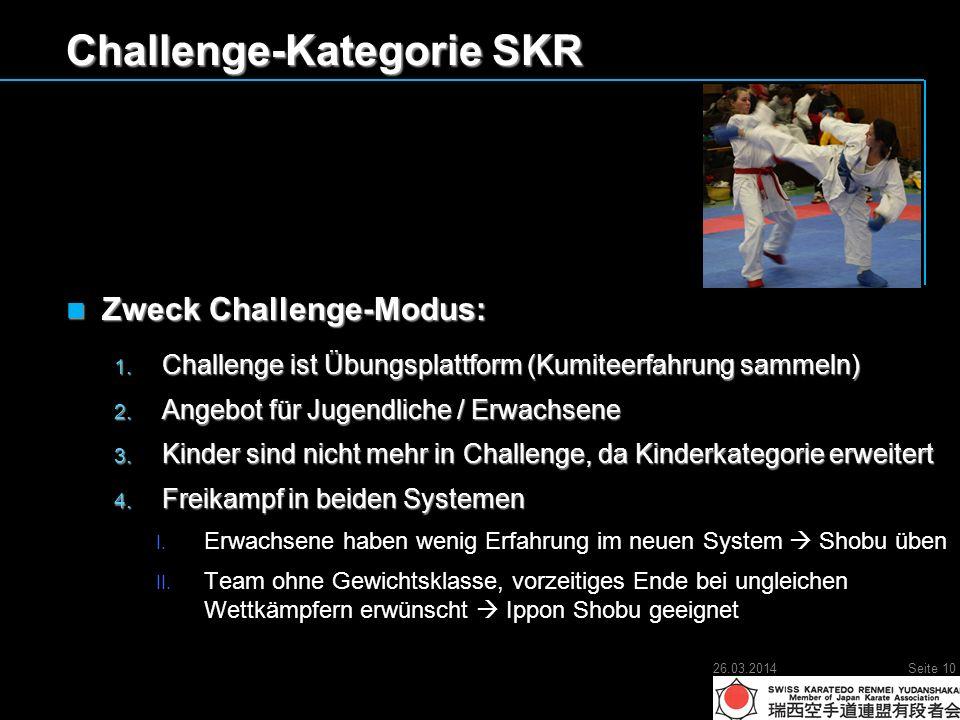 Challenge-Kategorie SKR Zweck Challenge-Modus: Zweck Challenge-Modus: 1.