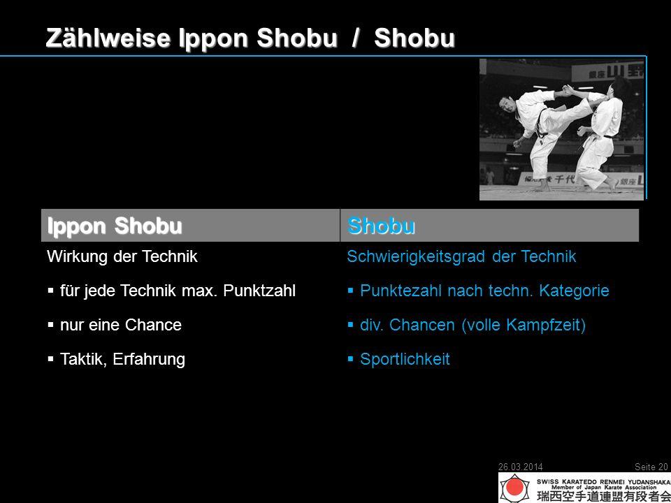 Zählweise Ippon Shobu / Shobu Ippon Shobu Shobu Wirkung der Technik für jede Technik max.