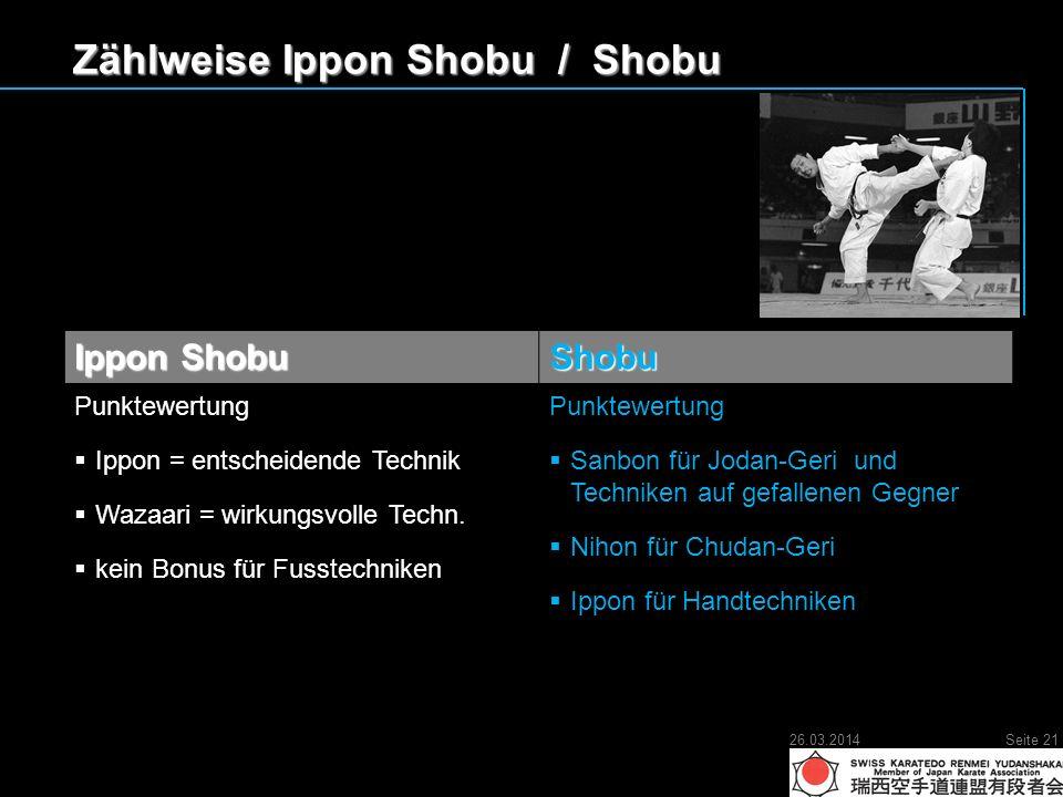 Zählweise Ippon Shobu / Shobu Ippon Shobu Shobu Punktewertung Ippon = entscheidende Technik Ippon = entscheidende Technik Wazaari = wirkungsvolle Techn.