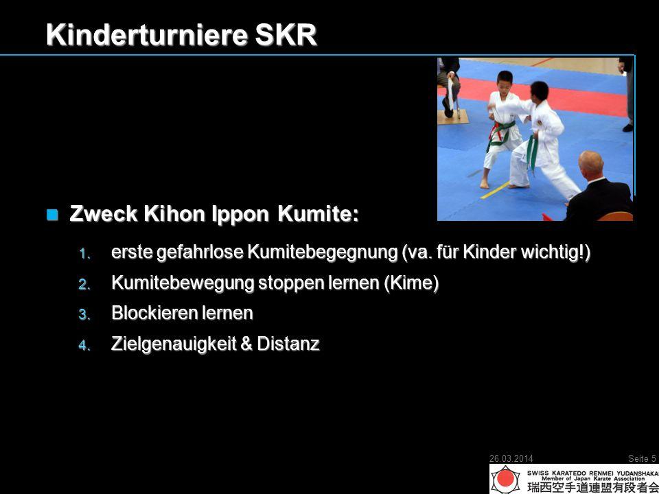 Kinderturniere SKR Zweck Kihon Ippon Kumite: Zweck Kihon Ippon Kumite: 1.
