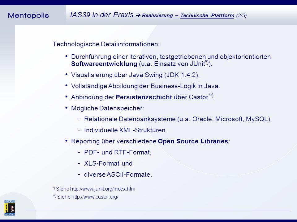 Eine moderne, intuitiv bedienbare Benutzeroberfläche unterstützt zudem die implementierte Prozessautomatisierung: IAS39 in der Praxis Realisierung – Technische Plattform (3/3)
