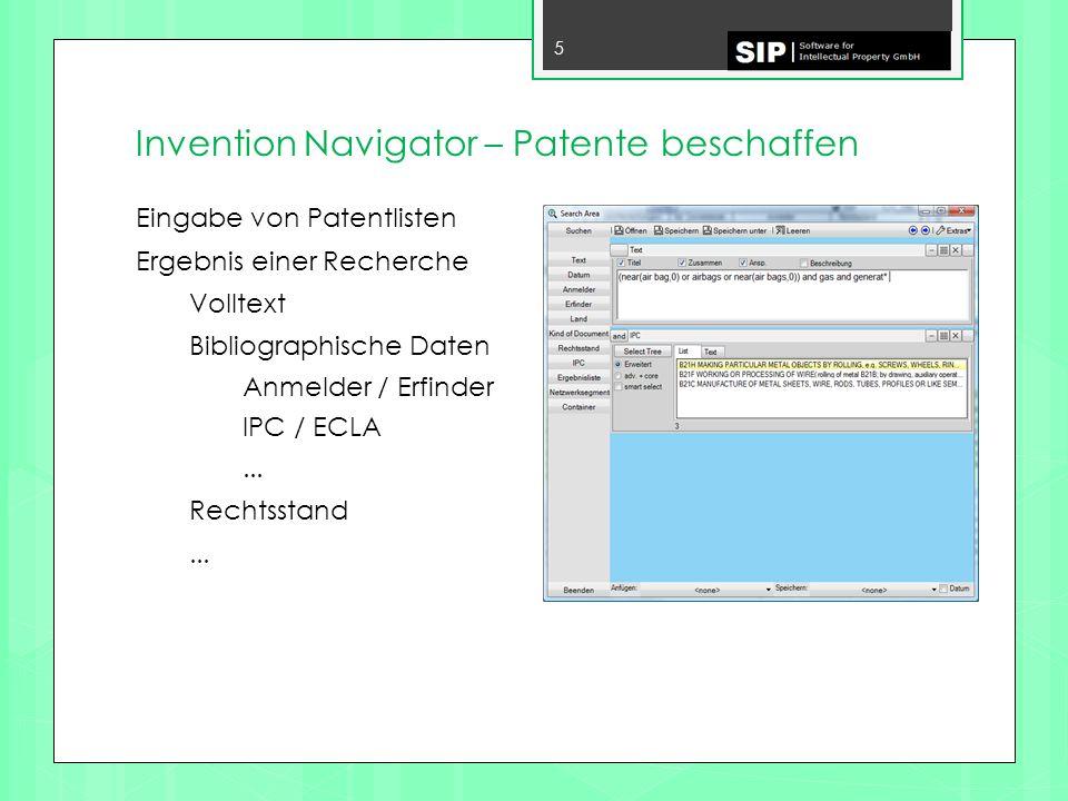 Invention Navigator – Patente beschaffen 6 Speichern der Suchen Speichern der Ergebnislisten Anzeige der Ergebnisse