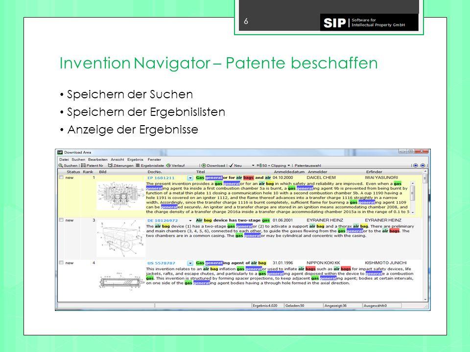 Invention Navigator – Daten zusammenführen 7 Zusammenführen von Patentfamilien Graphische Darstellung der Patentfamilien Zuordnung von Patenten in eine von Ihnen erstellte Gliederung Automatische IPC-Zuordnung Automatische Rechtsstandsauswertung (veröffentlicht, erteilt, tot) Suchfunktionen
