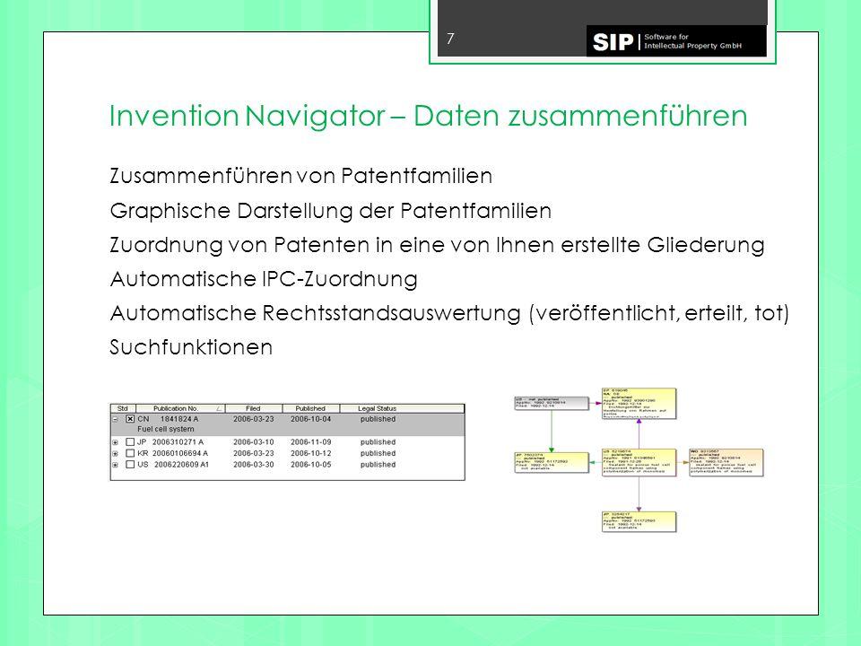 Invention Navigator – Daten zusammenführen 8 Zusammenführen von Patent- und Geschäftsdaten Bewerten von Patenten Definition von Bewertungen/Bewertungskommentaren Definition von Sichtweisen Einfügen von Kommentaren/Dokumenten Import- und Exportfunktionen zur Kommunikation mit anderen Datenbanken / Excel