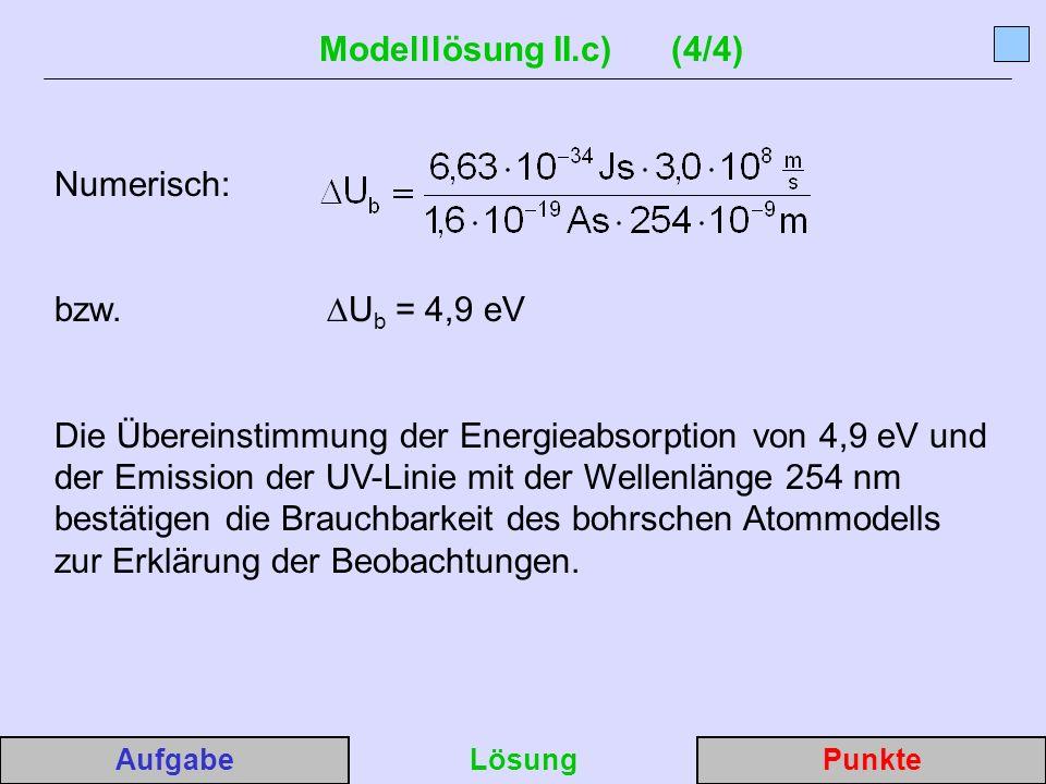 Modelllösung II.c) (4/4) Numerisch: bzw.