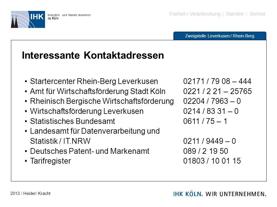 Freiheit + Verantwortung | Standort | Service Zweigstelle Leverkusen / Rhein-Berg Interessante Kontaktadressen Startercenter Rhein-Berg Leverkusen 021