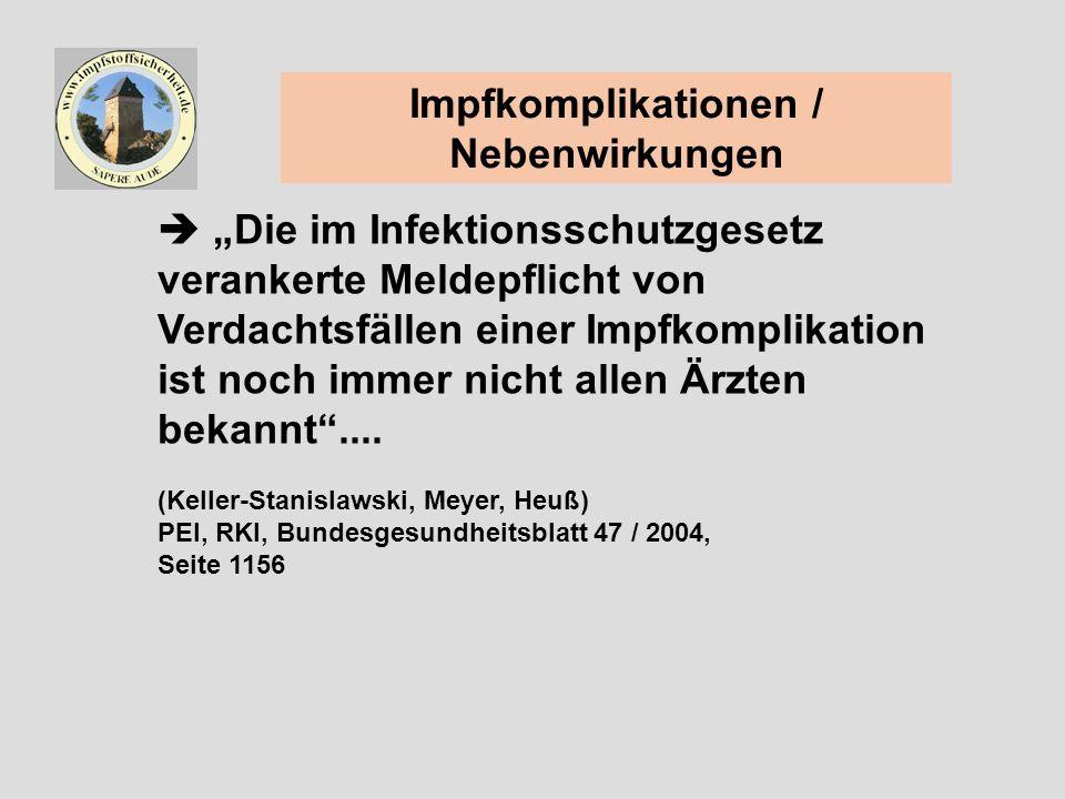Die im Infektionsschutzgesetz verankerte Meldepflicht von Verdachtsfällen einer Impfkomplikation ist noch immer nicht allen Ärzten bekannt....
