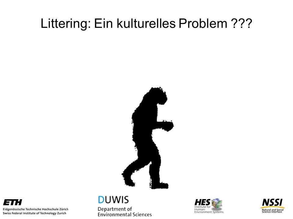Littering: Ein kulturelles Problem ???