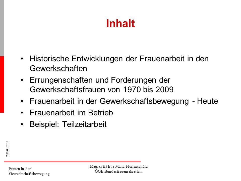 23/26.03.2014 Frauen in der Gewerkschaftsbewegung Mag.