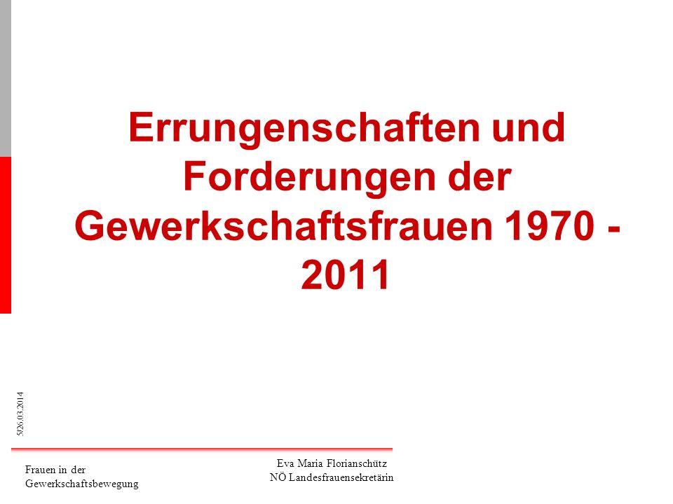 16/26.03.2014 Frauen in der Gewerkschaftsbewegung Mag.