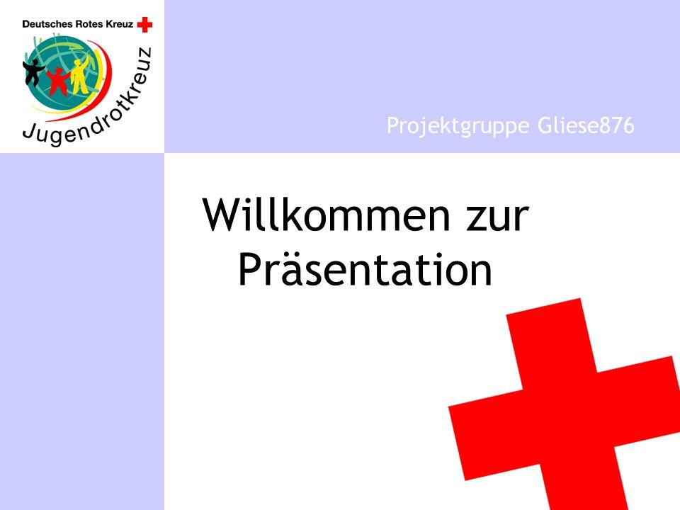 Willkommen zur Präsentation Projektgruppe Gliese876