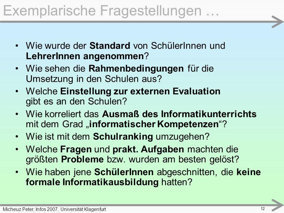 Micheuz Peter, Infos 2007, Universität Klagenfurt 12 Wie wurde der Standard von SchülerInnen und LehrerInnen angenommen.