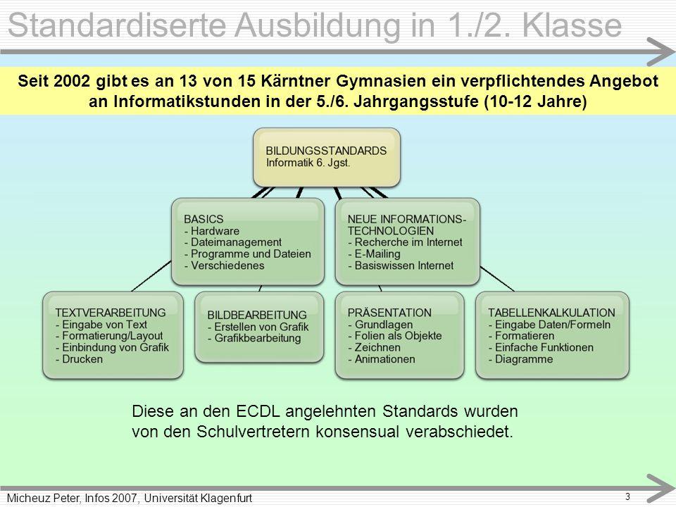 Micheuz Peter, Infos 2007, Universität Klagenfurt 3 Standardiserte Ausbildung in 1./2.