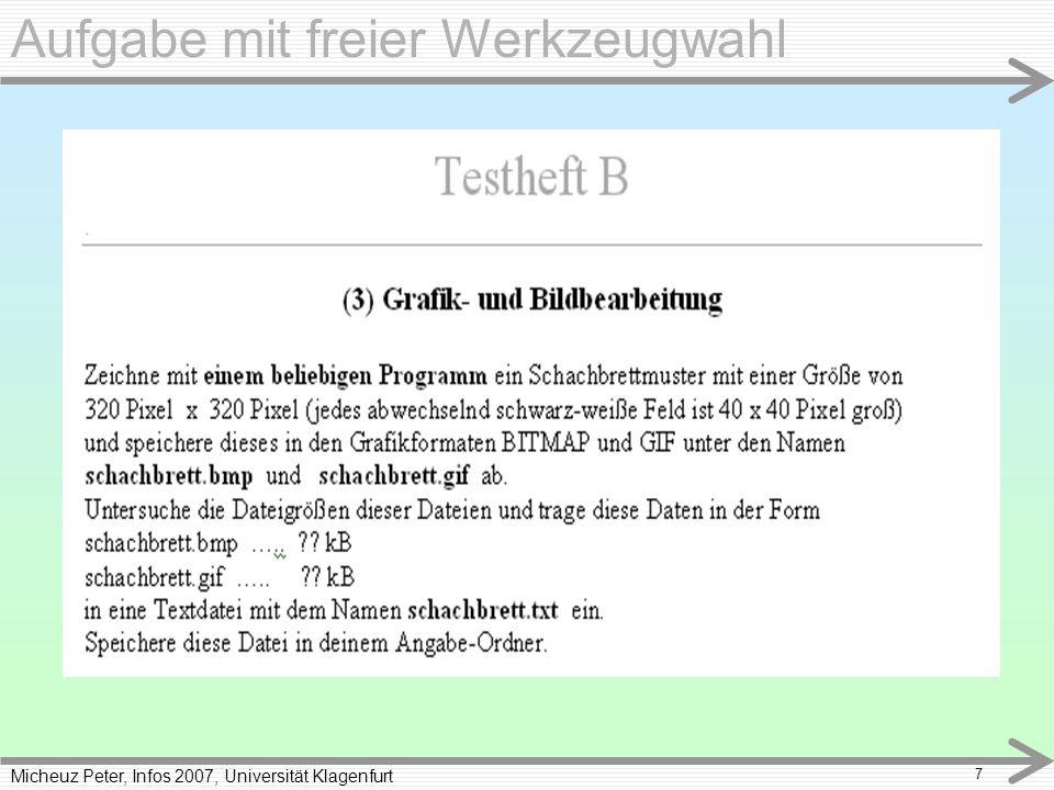 Micheuz Peter, Infos 2007, Universität Klagenfurt 7 Aufgabe mit freier Werkzeugwahl