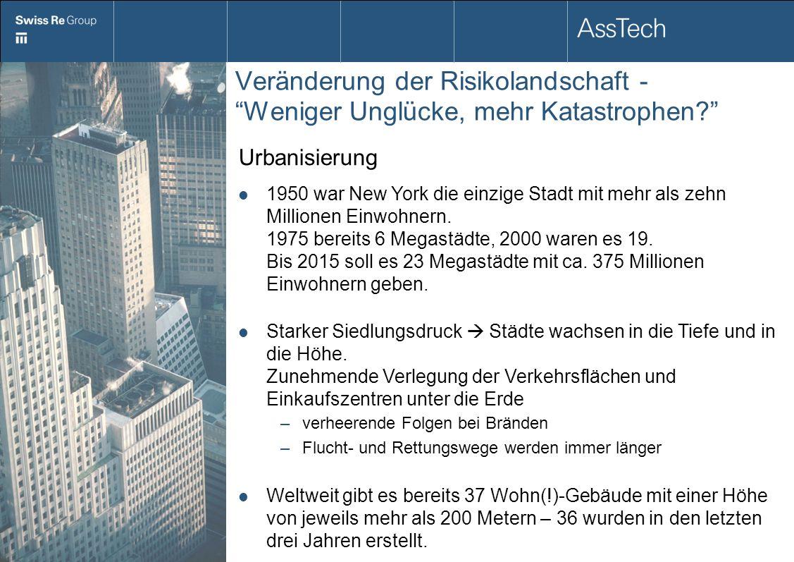 Veränderung der Risikolandschaft - Weniger Unglücke, mehr Katastrophen? Urbanisierung 1950 war New York die einzige Stadt mit mehr als zehn Millionen