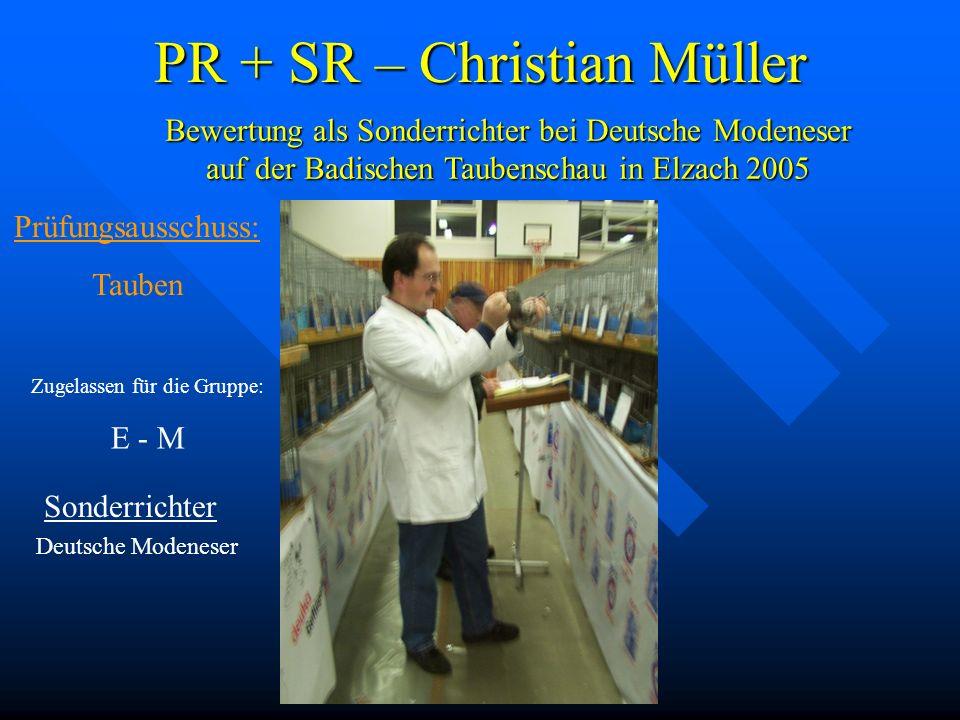 PR + SR – Christian Müller Sonderrichter Deutsche Modeneser Bewertung als Sonderrichter bei Deutsche Modeneser auf der Badischen Taubenschau in Elzach