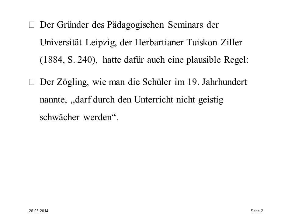 Der Gründer des Pädagogischen Seminars der Universität Leipzig, der Herbartianer Tuiskon Ziller (1884, S.