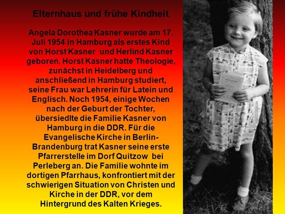 Elternhaus und frühe Kindheit Angela Dorothea Kasner wurde am 17.