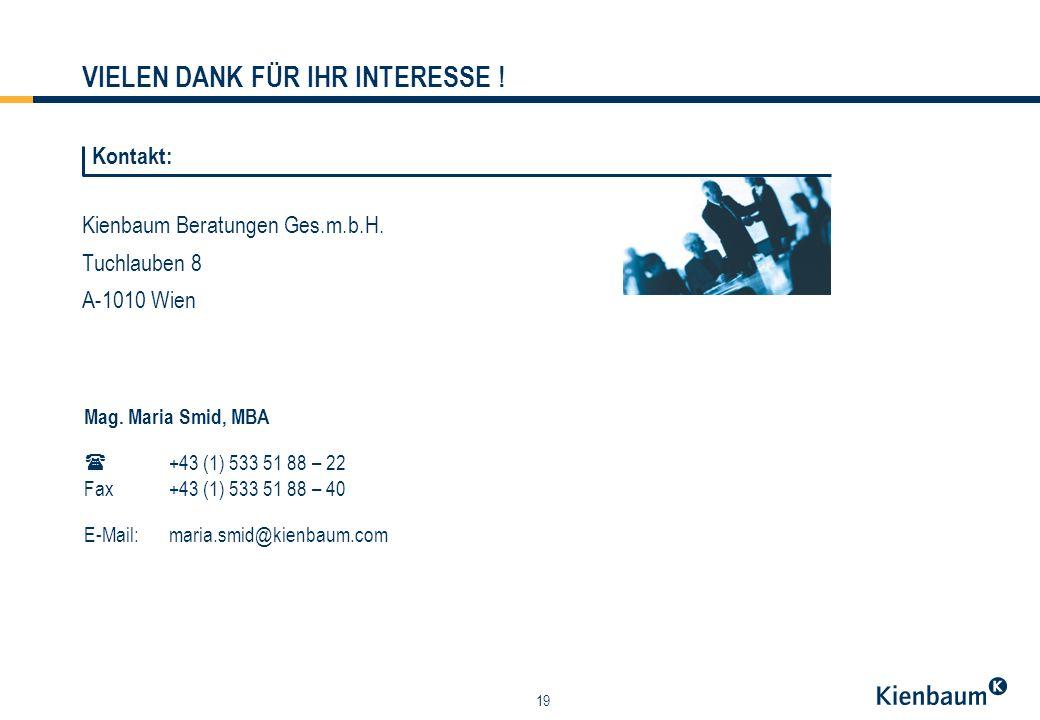 19 Kienbaum Beratungen Ges.m.b.H. Tuchlauben 8 A-1010 Wien Mag.