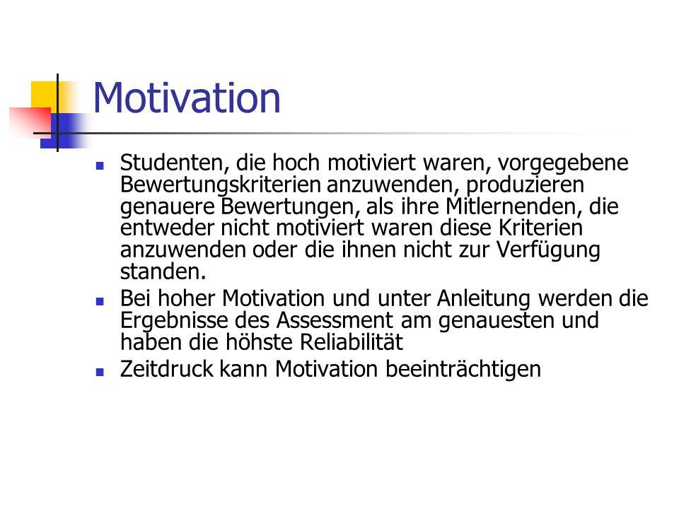 Studenten, die hoch motiviert waren, vorgegebene Bewertungskriterien anzuwenden, produzieren genauere Bewertungen, als ihre Mitlernenden, die entweder