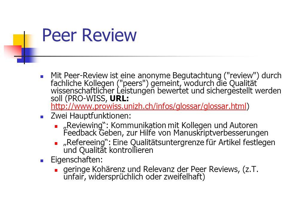 Mit Peer-Review ist eine anonyme Begutachtung (
