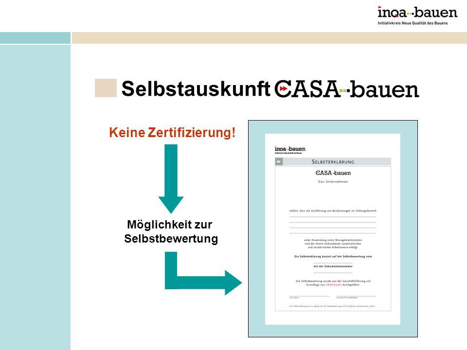 Nutzen von CASA-bauen ist Einstiegsvoraussetzung in Gute-Bauunternehmen.de, der unabhängigen INQA-Bauen-Qualitätsplattform der Verbraucher- schutzverbände der Bauherren und von Qualitätssiegel der Bauunternehmen.
